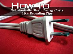 How To Substantially Slash Energy Costs – 19 + Revealing Tips   Idees And Solutions