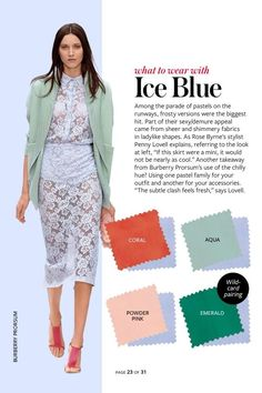 Spring/Summer: Color Charts from InStyle Magazine Ice Blue InStyle Color Crash Course-Ice Blue Colour Combinations Fashion, Color Combinations For Clothes, Fashion Colours, Colorful Fashion, Color Combos, Color Mix, Instyle Magazine, Color Pairing, Coordinating Colors