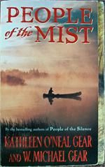 People of the Mist by W. Michael Gear and Kathleen O'Neal Gear