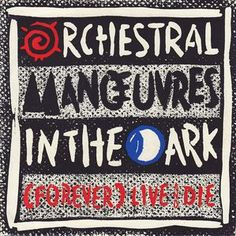 """Orchestral Manoeuvres In The Dark - (Forever) Live And Die (Vinyl 7"""") 1986 Portugal"""