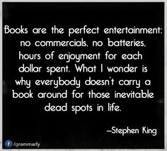 in the words of Stephen King I Love Books, Books To Read, My Books, King Quotes, Book Quotes, Book Sayings, Encouragement, Stephen King, Reading Quotes