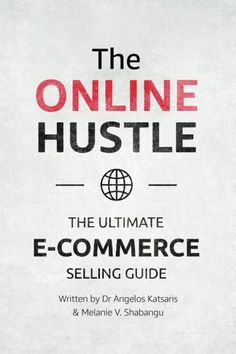 The Online Hustle is targeted at those who never thought they could start an e-commerce business on their own. E Commerce Business, Hustle, Ecommerce, Online Shopping, Thoughts, Writing, Books, Libros, Net Shopping