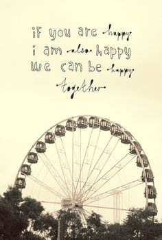 together, we will always be happy.