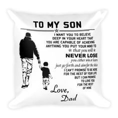 Family Square Pillow case - To my Son Son Quotes From Mom, Beautiful Gifts For Her, Engraved Gifts, You Are My Sunshine, Soft Pillows, Love Messages, Daughter Love, Family Gifts, Family Quotes