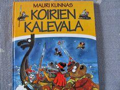 Mauri Kunnas, Koirien Kalevala