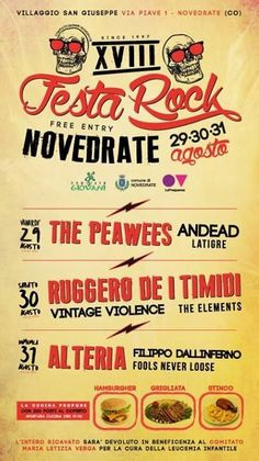XVIII FESTA ROCK NOVEDRATE 2014  The peawees , andead,  latigre,  Ruggero de I timidi , vintage violence,  The elements  Alteria,  Filippo dallinferno,  fools never lose   Food, hamburger , grigliata, tanta birra!!!