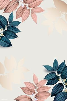Pink and blue leaf pattern background vector premium image by wan Flower Background Wallpaper, Flower Phone Wallpaper, Framed Wallpaper, Pastel Wallpaper, Cute Wallpaper Backgrounds, Pretty Wallpapers, Aesthetic Iphone Wallpaper, Aesthetic Wallpapers, Leaf Background