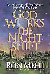 """For my first book I chose one that I own but had not read before. The book """"God Works the Night Shift"""" by Ron Mehl is an uplifting collection of stories that reminds us how God is at work in our lives."""