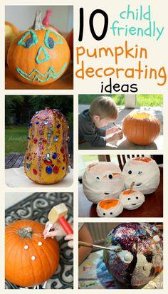 Fabulous ways that children can decorate pumpkins - great, hands-on, fun ideas!