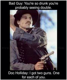 Tombstone Quotes Tombstone 1993  #docholliday  Tombstone  Pinterest  Tombstone .