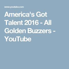 America's Got Talent 2016 - All Golden Buzzers - YouTube