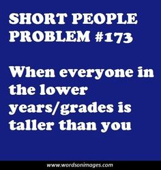 short issues  When I'm a senior in one year, freshman boys will be taller than me. TwT;