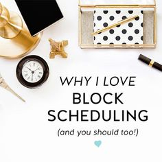 Why I love block scheduling and how I make it work for me as a blogger and small business owner and why you should too!!