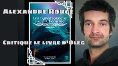 """Alexandre Rougé critique """"les Hyperboréens face à l'empire"""" d'Oleg de No..."""
