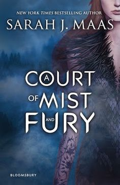 The Obscure World: A Court of Mist and Fury by Sarah J. Maas