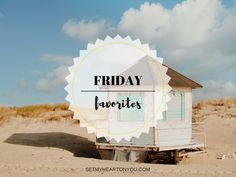 Friday Favorites | F