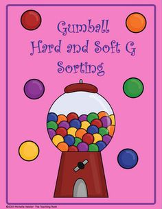 Gumball Hard G and Soft G Sorting Literacy Center. Repinned by SOS Inc. Resources.  Follow all our boards at http://pinterest.com/sostherapy  for therapy resources.