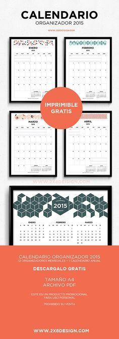 Imperdible calendario para el año 2015 Descargalo e imprímelo totalmente GRATIS! INCLUYE 12 organizadores mensuales + 1 calendario anual Tamaño A4 Archivo PDF Este es un produc...