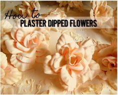 How to Upcycle Artificial Flowers with Plaster of Paris. Great, detailed instructions on the process.