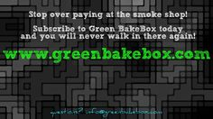 Green BakeBox will cover all your smoking essentials! http://www.greenbakebox.com?utm_content=bufferb06b6&utm_medium=social&utm_source=pinterest.com&utm_campaign=buffer subscribe today. #subscriptionbox