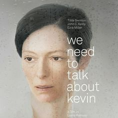 """Determined to see this film! """"We Need To Talk About Kevin movie poster. Movie Poster Frames, Best Movie Posters, Lionel Shriver, Film Poster Design, Poster Designs, Design Posters, Poster Ideas, Ezra Miller, Tilda Swinton"""