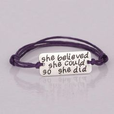 Inspirational Bracelet - She Believed she could so she did