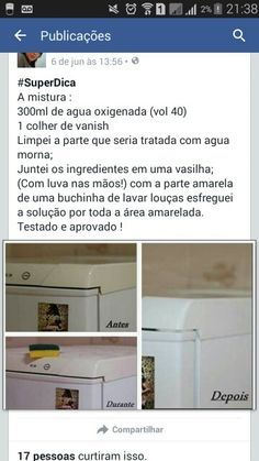 Retire o amarelo da geladeira - Adoro limpeza - . - limpeza e organizacao - Dicas Welcome To My House, Flylady, Desperate Housewives, Home Hacks, Organization Hacks, Clean House, Housekeeping, Good To Know, Cleaning Hacks