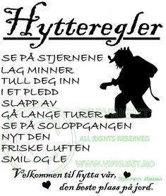 norske troll figurer | Hjem » Veggord » Norske » Hytteregler Troll Winter Lodge, Backyard Studio, Lodge Decor, Cabin Homes, Summer Art, Funny Signs, Camping, Cottage Style, Troll
