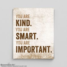 Motivational Poster Inspirational Print You Are Smart Kind Important Poster 11x14 Typographic Print Gift Teacher English Gifts Gag Gift by GrammaticalArt on Etsy (null)