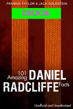 EBOOK Daniel Radcliffe rose to fame in the lead role of the Harry Potter films, and quickly became a firm favourite of fans across the world. From the saviour of the wizarding world to his horror debut in The Woman in Black, Daniel has proved himself to be a box office draw time and time again.  This interesting book contains 101 amazing facts, separated into categories for your enjoyment. It covers all subjects from his acting, his personal life, his upbringing, and his friends and family. The Woman In Black, Harry Potter Films, Lead Role, Daniel Radcliffe, Amazing Facts, Box Office, Savior, New Books, Fun Facts