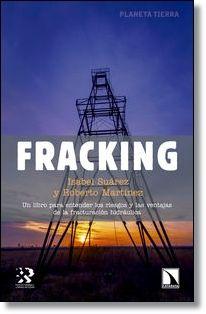Fracking / Isabel Suárez y Roberto Martínez (2014)