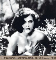 """""""Hedy Lamarr from the film Ecstasy, 1933 """" Ecstasy was highly controversial in its time because of scenes in which Lamarr swims in the nude and runs through the countryside naked. It is also perhaps the first non-pornographic movie to portray sexual. Golden Age Of Hollywood, Vintage Hollywood, Hollywood Stars, Classic Hollywood, Hollywood Icons, Jean Harlow, Classic Actresses, Actors & Actresses, Rita Hayworth"""