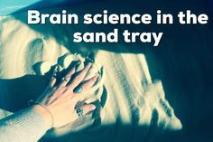 Brain science in the sand tray – Art of Social Work Play Therapy Techniques, Therapy Tools, Therapy Ideas, Sand Therapy, Sandplay Therapy, Child Psychotherapy, Brain Science, Speech Therapy Activities, Art Activities
