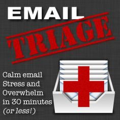 Email Triage is a process for sorting through your Inbox and determining what needs to be deleted, what needs to be archived, and, finally, what needs your attention. | Email Triage http://www.productiveflourishing.com/email-triage/