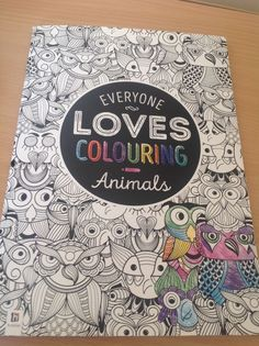 Adult Colouring Book Everyone Loves Animals Theme Relaxation