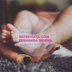 Entrevistas: mães brasileiras pelo mundo!