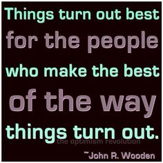 make the best of it