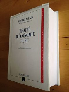 #essai #économie : Traité D économie Pure - Maurice Allais. Cet ouvrage est un monument. Au-delà de son nombre de pages, de la densité extrême de la réflexion dont il est l'expression, il mérite cet hommage à plus d'un titre. D'abord, c'est l'un des tout premiers livres de la pensée économique française ; il s'inscrit dans la tradition des travaux de Walras et de Pareto tout en les dépassant, comme l'a souligné G. H. Bousquet. C'est d'ailleurs à cet ouvrage que s'est expressément référé le…