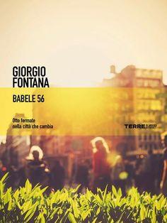 Prezzi e Sconti: #Babele 56  ad Euro 6.99 in #Giorgio fontana #Book comunita metropolitane