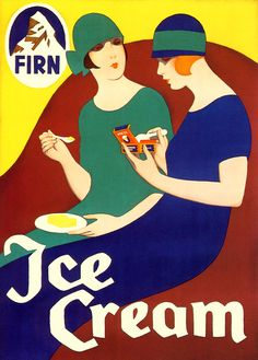 - Firn Ice Cream, Art Deco Advert, Artist Carl Moos 1922 Art Print) in 2020 Vintage Food Posters, Vintage Italian Posters, Vintage Advertising Posters, Poster Vintage, Vintage Advertisements, Vintage Ads, Art Nouveau, Vintage Magazine, Retro Graphic Design