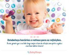#Estabeleça_Horários_e_Rotinas_Para_as_Refeições #babysteps #infográficos #bebés #refeições #comer #alimentação