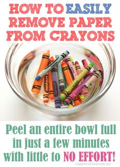 How to EASILY remove paper wrappers from crayons - this is so simple that it's sort of genius!