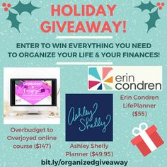 ENTER TO WIN THE TOOLS YOU NEED TO ORGANIZE YOUR FINANCES AND YOUR LIFE - A bundle worth over $250, which includes 2 daily planners and an o