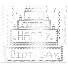 Funny Text Pictures with Symbols 2 43 Happy Birthday ascii Text Art Happy Birthday Emoji, Birthday Text, Happy Birthday Pictures, Birthday Cake, Birthday Messages, Cool Text Art, Cool Text Symbols, Funny Text Pictures, Funny Emoji Texts