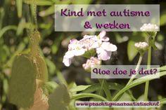 Het hebben van een kind met autisme en werken is een uitdagende combinatie. Hoe regel je dat? En hoe kun je je fulltime baan als auti-mamma combineren met een baan in loondienst? Een zorgintensief gezin is eigenlijk een 24/7 taak. Ik heb dus maar besloten om vooral veel bewust te genieten van de mooie momenten. Hoe doe jij dat, genieten van mooie momenten? Lees mijn blog op http://www.prachtigmaarautistisch.nl/kind-met-autisme-en-werken-hoe-doe-je-dat/