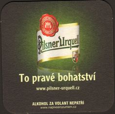 Plzeňský Prazdroj known better by its German name Pilsner Urquell is a bottom-fermented beer produced since 1842 in Pilsen, part of today's Czech Republic. Pilsner Urquell was the first pilsner beer in the world. Today it is a prominent brand of the global brewing empire SABMil. Pilsner Urquell is more strongly hopped than most pilsner beers. Beer Song, German Names, Sous Bock, Pilsner Beer, Beer Coasters, European Countries, Czech Republic, Brewing, Empire