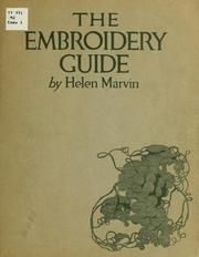 Cover of: The embroidery guide by Helen Marvin