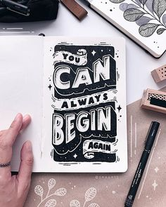 Note to self:✨ No matter how hard the past, You can always begin again! There are always beautiful days and many new opportunities… Hand Lettering Fonts, Types Of Lettering, Lettering Ideas, Graphic Quotes, Art Quotes, Begin Again, Calligraphy Letters, Cursive, Note To Self