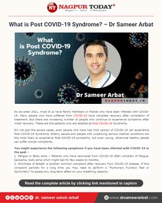 My articles on What is Post COVID-19 Syndrome? What are the signs and symptoms? While many patients experience complete recovery from COVID-19, some patients might experience symptoms for a few weeks to months. You can read about the Post COVID-19 Syndrome and serious complications of heart, lungs, and brain associated with it in the article. #COVID19 #postcovid19 #pulmonology #drsameerarbat #india E Newspaper, Work Profile, Signs And Symptoms, Lungs, Recovery, Brain, Articles, India, Reading