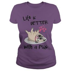 Life is better with a pug T-Shirts, Hoodies. GET IT ==► https://www.sunfrog.com/LifeStyle/Life-is-better-with-a-pug-127248805-Purple-Ladies.html?id=41382